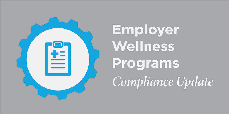 Employer Wellness Programs Compliance